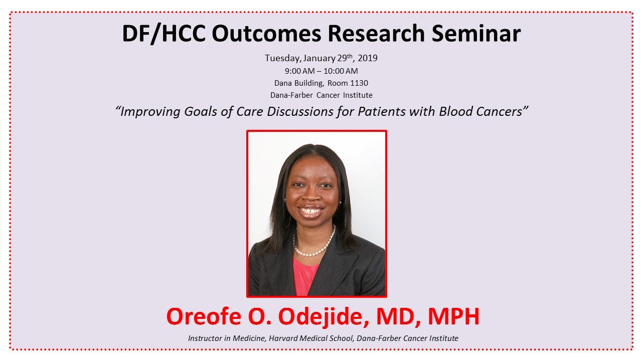 DF/HCC Outcomes Research Seminar - DF/HCC